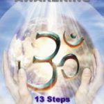 Awakening 13 Steps to Love, Freedom, and Power